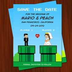 Gamers wedding invite  http://geeksdoingstuff.com/wp-content/uploads/2012/11/super-mario-save-the-date-geek-wedding.jpg