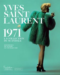 Yves Saint Laurent 1971 The Scandal Collection Exhibition from 19 March to 19 July 2015