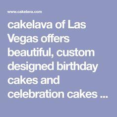 cakelava of Las Vegas offers beautiful, custom designed birthday cakes and celebration cakes designed to WOW your guests! Custom Birthday Cakes, Themed Birthday Cakes, Themed Cakes, Baby Shower Cakes, Baby Shower Themes, Dj Cake, Vegas Birthday, Vegas Theme, Modern Cakes