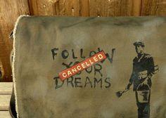 Canvas Messenger Bag, Hand Painted ..Banksy Dreams Cancelled. $78.00, via Etsy.