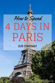 Our 4 day Paris itinerary is perfect for first time visitors. With 4 days in Paris, we visited Paris' main attractions, did a day trip, and enjoyed Paris' charms! Belle France, France 3, European Vacation, European Travel, Cinque Terre, 4 Days In Paris, Paris In December, Paris In May, Paris In Autumn