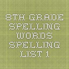 8th Grade Spelling Words Spelling List 1