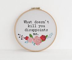 What doesn't kill you disappoints me cross stitch xstitch funny Insult pattern pdf Cross Stitching, Cross Stitch Embroidery, Embroidery Patterns, Hand Embroidery, Funny Embroidery, Simple Embroidery, Christmas Embroidery, Machine Embroidery, Cross Stitch Quotes