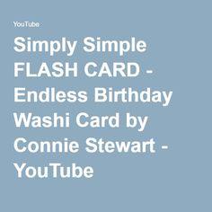 Simply Simple FLASH CARD - Endless Birthday Washi Card by Connie Stewart - YouTube
