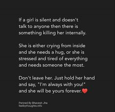 If a girl is silent and doesn't talk to anyone Hurt Quotes, True Love Quotes, Love Quotes For Him, Words Quotes, Life Quotes, Boyfriend Quotes Relationships, Quotes About Love And Relationships, Meaningful Quotes, Inspirational Quotes