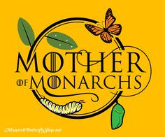 Mother of Monarchs Raising Butterflies t-shirts and hoodies for Monarch Lovin' Mamas of All Ages. See the collection here.