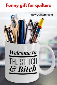 Funny Quilting mug - 15OZ Coffee cup - Welcome to the Stitch & Bitch - Perfect gift for her - birthday, women, sister, wife, mother, grandmother. #giftsforquilters, #quiltinggift, #quiltingfunny Gifts For Coworkers, Gifts For Friends, Gifts For Mom, Sister Friends, Nurse Mugs, Nurse Gifts, Funny Mugs, Funny Gifts, Father Gift