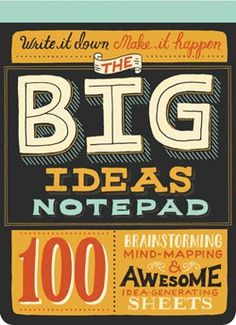 Even the smallest ideas will look likea big deal on these oversized sheetsdesigned for mind-mapping andlist-making. Each page has a call toaction, plus lots of space in whichnote-takers and creatives can unleashtheir imagination.