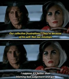 """Better than blaming bad judgement and gin."" - Rumple and Cruella - ' Darkness on the edge of town '"