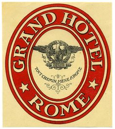Roma - Grand Hotel by Luggage Labels