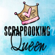 New  Scrapbooking Queen Quotes 75 x 83 by DesignsbyLindaNee, $3.95