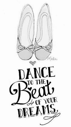 Dance to the beat of your dreams!