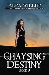Sahara Foley Books and Book Reviews: Excerpt from CHAYSING DESTINY by JALPA WILLIBY