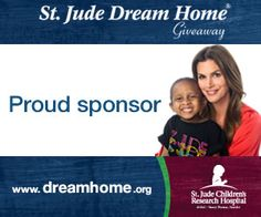 Proud sponsor of the 2013 St Jude Dream Home