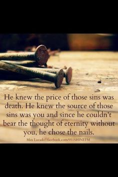 """""""He Chose the Nails"""" by Max Lucado. This is one beautiful book like all the Max Lucado books I have read. I defy anyone to read it and not fall in love with our wonderful Saviour. Adonai Elohim, Its Friday Quotes, Good Friday Quotes Religious, Religious Quotes, Good Friday Quotes Jesus, Spiritual Quotes, Religious Pictures, Jesus Pictures, Spiritual Life"""