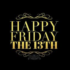 ♔audreylovesparis — Happy Friday the Happy Friday The 13th, Monday Humor, Lucky Number, Day For Night, Lettering, Sayings, Words, Mondays, Tgif
