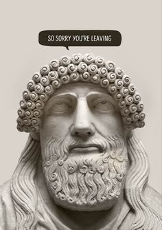 A Leaving card featuring a sculpture of a classical Greek or Roman face with eyes turned to the heavens, and text 'So Sorry You're Leaving' Leaving Cards, Card Designs, Heavens, White Envelopes, Card Stock, Roman, Greek, Greeting Cards, Sculpture