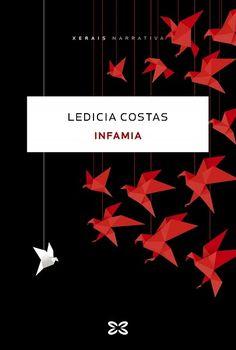 """INFAMIA"" de Ledicia Costas Costa, Thriller, Movie Posters, New Books, Senior Boys, Professor, Film Poster, Billboard, Film Posters"