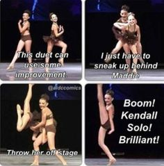 Dance moms omg this is soo funny and clever Dance Moms Quotes, Dance Moms Funny, Dance Moms Facts, Dance Moms Dancers, Dance Mums, Dance Moms Girls, Mom Jokes, Mom Humor, Really Funny Memes