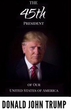 President Donald J. Trump. Making America great again.