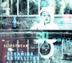 Review: Steaming Satellites – Slipstream