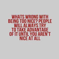 : Don't be taken advantage of
