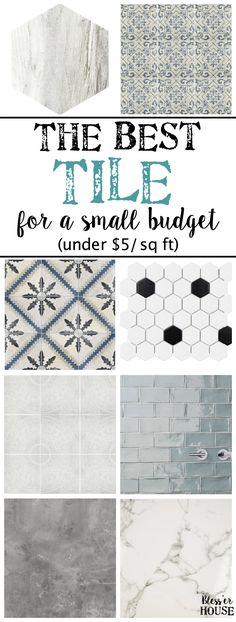 The Best Tile for a Small Budget | blesserhouse.com - A round-up shopping guide with 25  of the best expensive-looking textured and patterned tile for a small budget, all for under $5 per square foot.