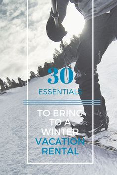 From household items that'll make your stay easier to cool new products that'll keep you warm, this packing list for a ski trip has everything you need to bring on a ski vacation.