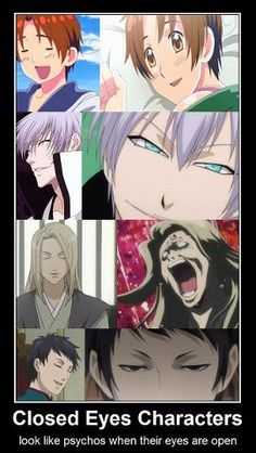My friends and I joke that if Gin ever opens his eyes and doesn't smile everyone in five blocks is gonna die.