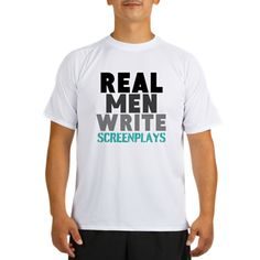 REAL MEN WRITE SCREENPLAYS Performance Dry T-Shirt