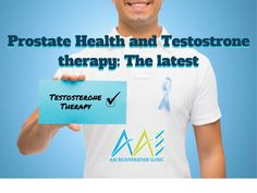 """""""The Truths of HRT, Human Growth Hormone and Testosterone Therapy"""" : Testosterone Effects on Prostate Testosterone Injections, Testosterone Therapy, Benign Prostatic Hyperplasia, Unique Facts, Growth Hormone, Need To Know, Clinic, Cancer, Truths"""