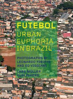Futebol — Lars Müller Publishers