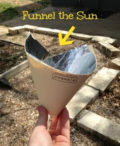 Funnel the sun! This is a fun activity that shows you how solar energy works!
