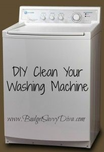 DIY Clean Your Washing Machine | Budget Savvy Diva - great money saver