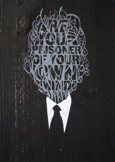 Prisoner of you own mind