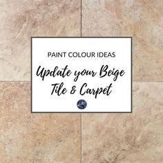 Paint Colour Ideas to Update Your Beige Tiles or Carpet - Kylie M Interiors Tile Paint Colours, Cream Paint Colors, Warm Paint Colors, Greige Paint Colors, Beige Paint, Bathroom Paint Colors, Paint Colors For Living Room, Beige Tile Bathroom, Bathroom Laundry