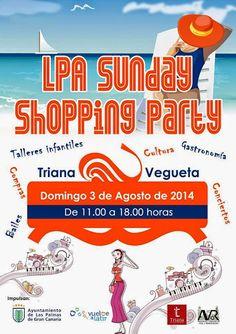 'Lpa Sunday Shopping Party' de Agosto | Canarias Free