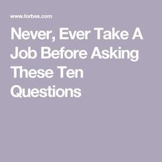 Poor Genevieve had a terrible time at her job for seven weeks, and then she quit. Here are ten critical questions to ask before you take a new job! Job Interview Preparation, Interview Skills, Job Interview Questions, Job Interview Tips, Job Interviews, Job Resume, Resume Tips, Resume Skills, Cv Tips