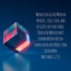 #herz #herzenshaltung #mensch #motive #mindset #gut #böse #haltung #einstellung #gott #jesus #heiligerGeist #bibel #bibelvers #matthäus #stewi