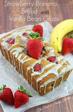 Strawberry Banana Bread Recipe~ Only the moistest, tastiest, easiest bread you will ever make!  Summer is the time for big ripe juicy Strawberries! You can't debate the fact that Vanilla Bean Glaze makes everything taste better!  Breakfast or dessert you choose.