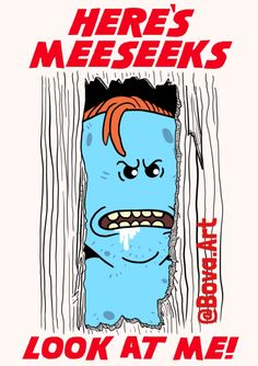 Rick and Morty, Mr Meeseeks design! Wubba Lubba, Mister Meeseeks, Starwars, Fraggle Rock, Movies And Series, Rick Y, Get Schwifty, Cultura Pop, Anime Comics