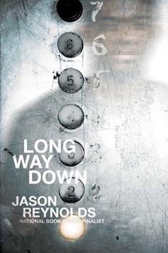 Long Way Down | Jason Reynolds | Atheneum | Oct 4, 2017 | ISBN: 9781481438254