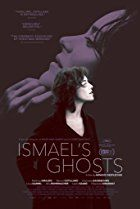 Ismael's Ghosts (2017) Full HD Movies Free Download''