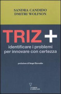 #Triz. identificare i problemi per innovare edizione Guerini e associati  ad Euro 18.28 in #Guerini e associati #Economia e management