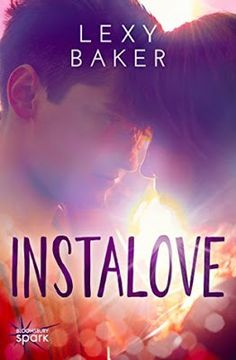 Toot's Book Reviews: Review: Instalove by Lexy Baker