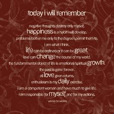I just have today and I am going to be serene, happy & sober!