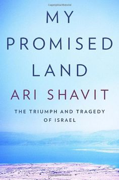 My Promised Land: The Triumph and Tragedy of Israel by Ari Shavit,http://www.amazon.com/dp/0385521707/ref=cm_sw_r_pi_dp_AsGSsb1C6GFC18B7