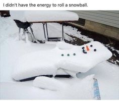Just got home from the snow. Way too cold to build a snowman. My boys figured that out, otherwise this was my other option. Funny Pins, Haha Funny, Funny Cute, Funny Stuff, Random Stuff, Funny Relatable Memes, Funny Texts, Funny Jokes, Jokes