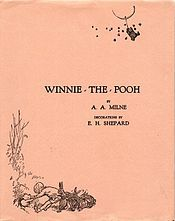 """Poetry and Hums aren't things which you get, they're things which get you. And all you can do is go where they can find you.""--Winnie the Pooh by A.A. Milne"