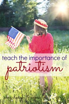 How to teach the importance of Patriotism to kids - all year long, fourth of July, Memorial Day, Veteran's Day, President's Day, military, preschool activities,